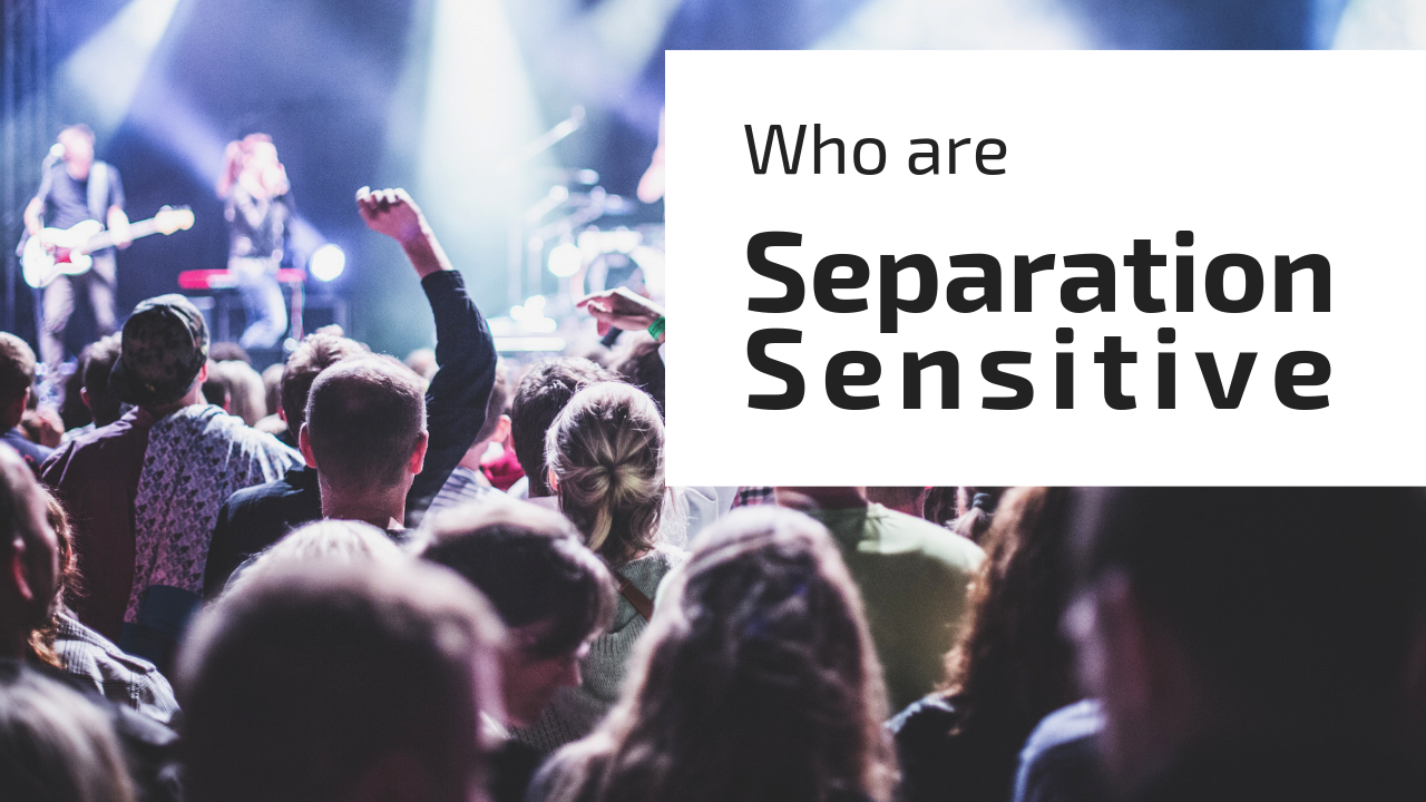 Who-are-Separation-sensitiveS